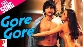 Gore Gore - Full Song - Hum Tum