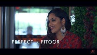 ed-sheeran-perfect-fitoor-aishwarya-bhandari-ft-siddhant-bansal-mashup-cover