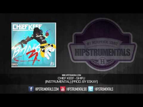 Chief Keef - Shifu [Instrumental] (Prod. By Eskay) + DOWNLOAD LINK