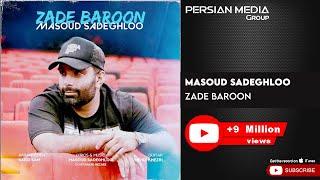 Masoud Sadeghloo - Zade Baroon ( مسعود صادقلو - زده بارون )