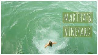 VLOG | MARTHA'S VINEYARD