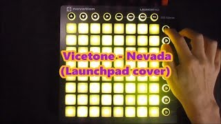 Vicetone - Nevada (Launchpad cover)