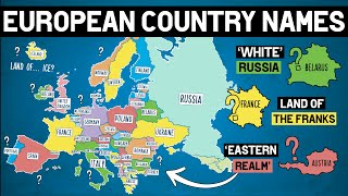 How Did Each European Country Get Its Name
