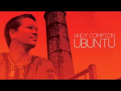 Andy Compton -  Paradise (Feat. Nathaniel Lewis)