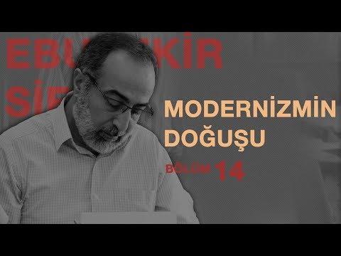 #İ14: Ebubekir Sifil - Modernizmin Doğuşu