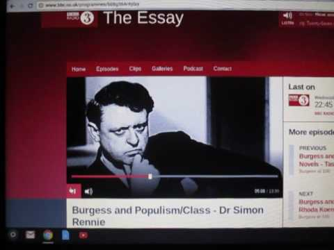 Anthony Burgess at 100. 3/5 The Essay Radio 3.