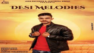 Desi Melodies Full Song Preet Mahi New Punjabi Songs 2019 Punjabi Songs Jass Records