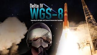 Delta IV WGS-8 Live Launch Coverage