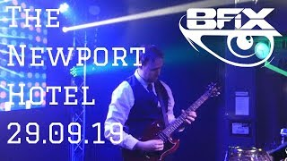 B-Fix Live @ The Newport Hotel 29.09.19