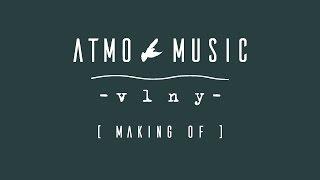 ATMO music - Vlny (Making Of)