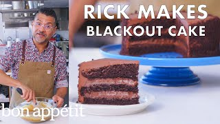 Download Rick Makes Chocolate Blackout Cake | From the Test Kitchen | Bon Appétit Mp3 and Videos