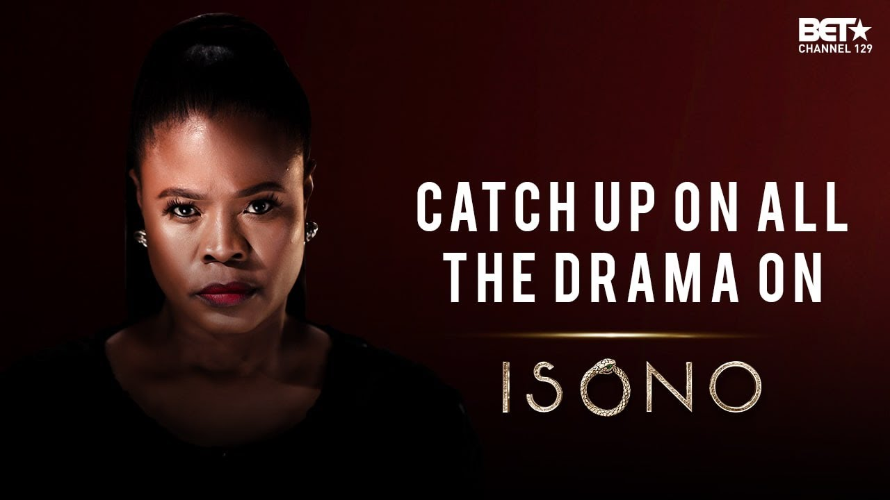 This Week on #IsonoBET | 21st - 24th June | BET Africa