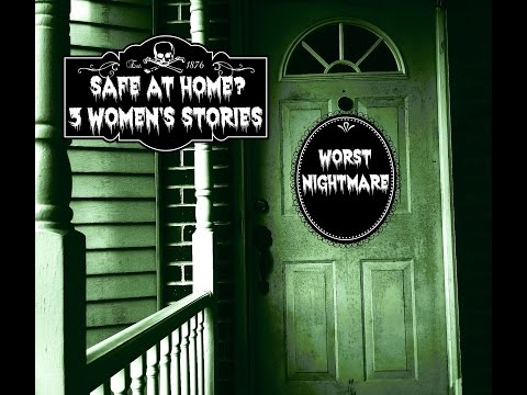 Safe at Home? - 3 Women's Stories