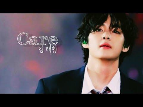 Kim Taehyung (김 태형) ♡ Care // FMV
