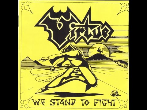 Virtue - We Stand To Fight Full Album