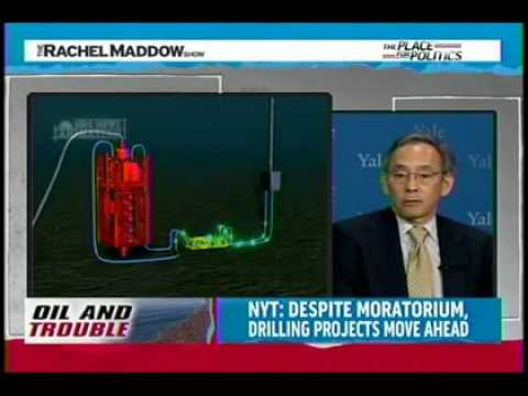 Deepwater Horizon - May 24, 2010 -Maddow -Steven Chu-Obama Administration responded immediately