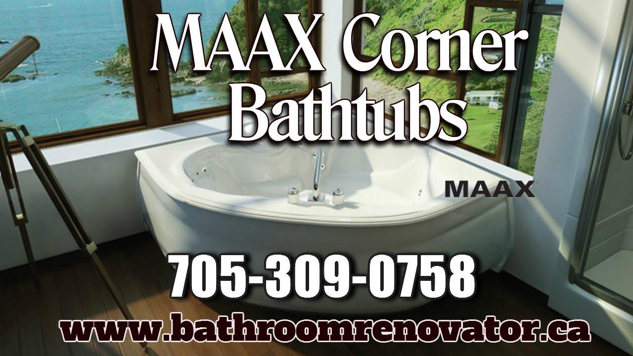 Maax Corner and Drop In bathtubs Barrie Ontario, the Bathroom ...