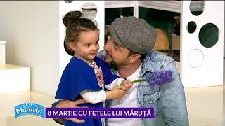 8 Martie cu fetele lui Maruta