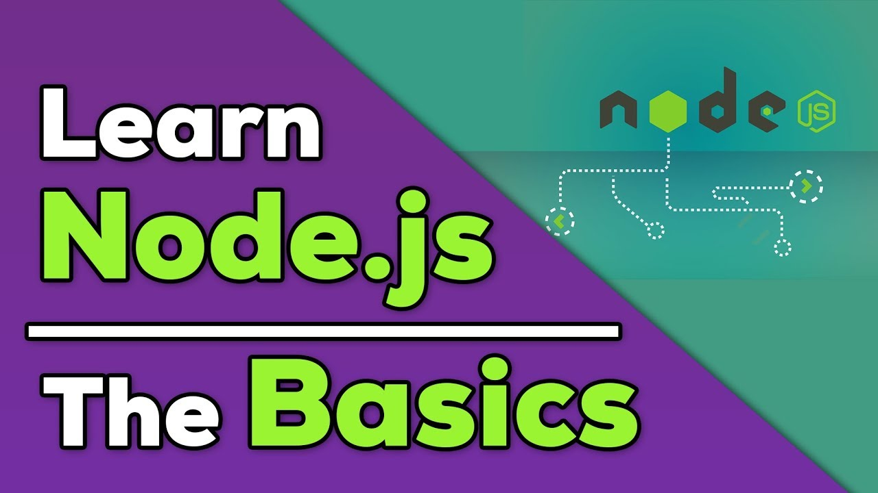 Node.js Tutorial for Beginners - Getting Started with NodeJS Basics