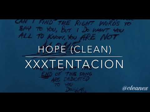 Hope [Clean Version]-XXXTENTACION