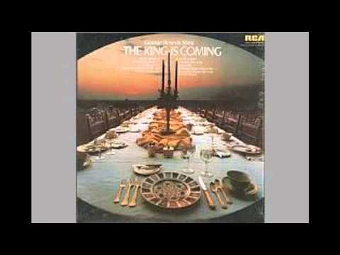 George Beverly Shea: The King Is Coming, complete album.