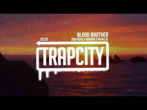 Zeds Dead & DISKORD & Reija Lee - Blood Brother