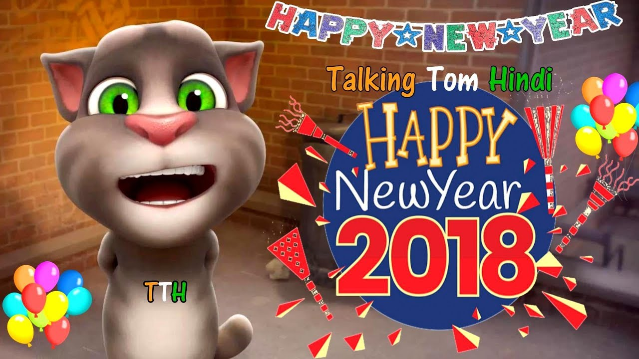 Talking Tom Hindi - Happy New Year 2018 Funny Comedy ...