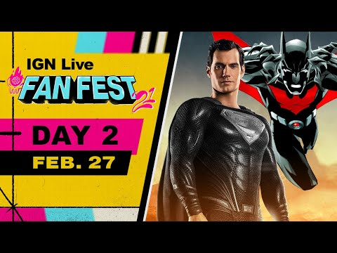 IGN Fan Fest 2021 Livestream - Snyder Cut, Batman Beyond Table Read, & More! | Day 2
