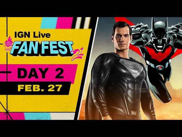 IGN Fan Fest 2021 Livestream - Snyder Cut, Batman Beyond Table Read, & More! | Day 2