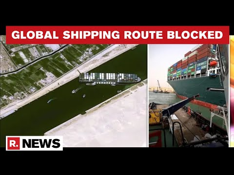 How A Massive 200,000-Tonne Ship Got Stuck In Suez Canal Leading To Major Trade Crisis