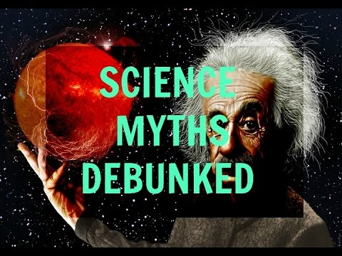 common-science-myths---debunked