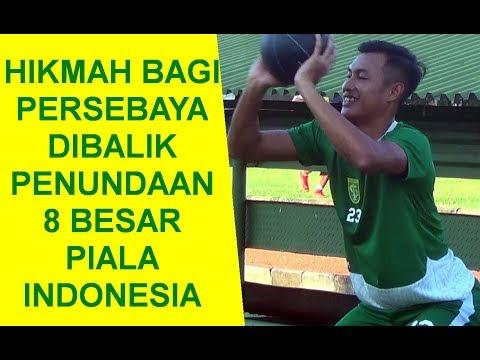 Hikmah Bagi Persebaya Dibalik Penundaan 8 Besar Piala Indonesia