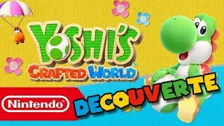 Découverte - YOSHI'S CRAFTED WORLD (demo)