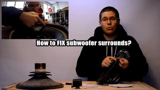 #PN | How to fix subwoofers surrounds?