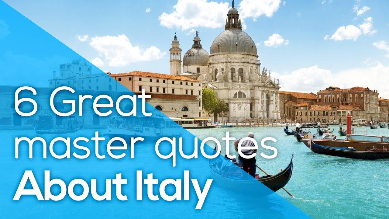 Italy Quotes 6 Great Master Quotes About Italy  Fellini  Verdi  Capote