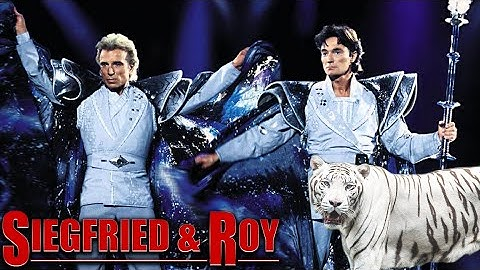 SIEGFRIED & ROY Full Show: The Magic & The Mystery at The Mirage Las Vegas