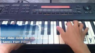 Ngỡ đâu tình đã quên mình [Piano] - Huy Hùng