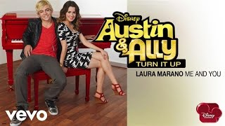 "Laura Marano - Me And You (from ""Austin & Ally: Turn It Up"") (Audio)"