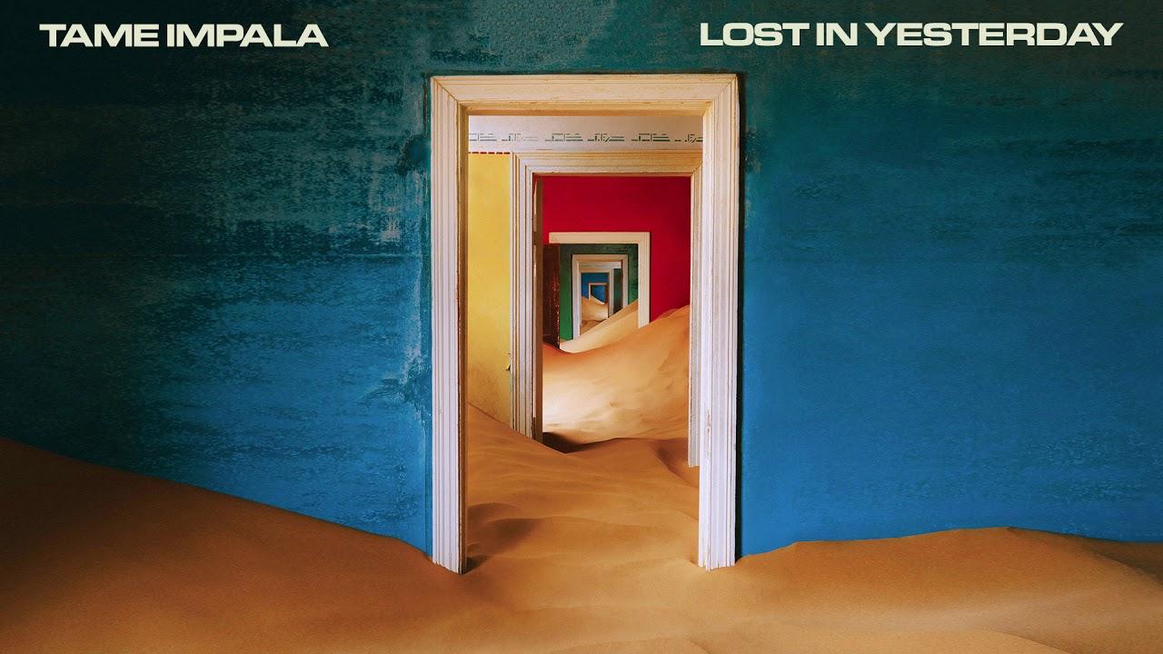 Arti Terjemahan Lirik Lagu Tame Impala - Lost In Yesterday