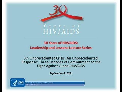 Three Decades Of Commitment To The Fight Against Global HIV/AIDS
