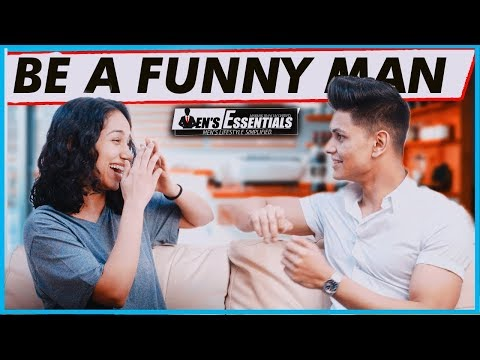 How To Be a FUNNY MAN | 4 Practical Tips to HAVE A GREAT SENSE OF HUMOUR | Mayank Bhattacharya