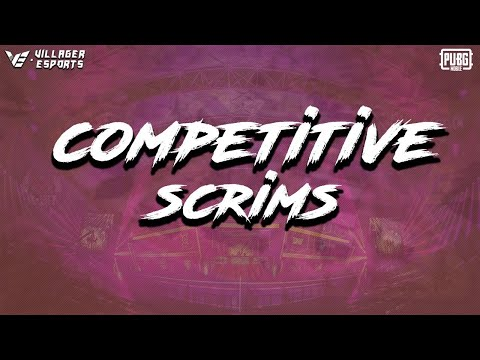 #VE - Tier 1 (Competitive) Scrims • #PUBGMobile • Villager Esports