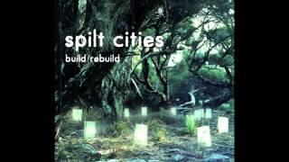 Spilt Cities- Apparent Horizon