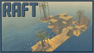 raft gameplay stranded in the middle of an ocean part 1 let s play raft game raft gameplay
