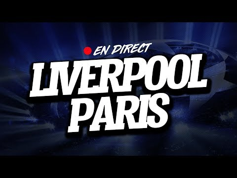 🔴  DIRECT  LIVE  LIVERPOOL  PSG  Club House