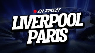 🔴 [ DIRECT / LIVE ] LIVERPOOL - PSG // Club House