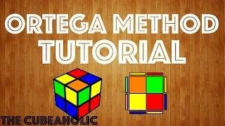 2x2 Ortega Method Tutorial!