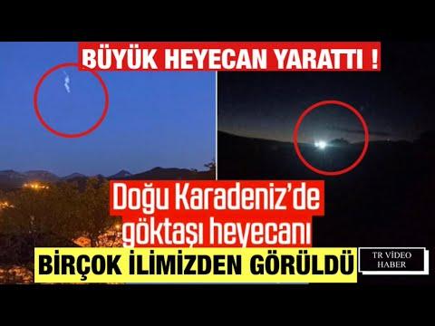 Trabzon Erzurum Elazığ METEOR Düştüğü İddası.Türkiye'de Bir Çok İldende Görüldü.GÖKTAŞI Düştü mü ?