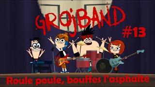 """Grojband - Chanson Episode 13 """"Roule poule, bouffes l"""