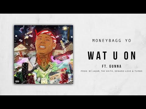 Moneybagg Yo  Wat U On Ft Gunna Bet On Me